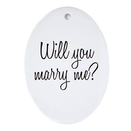 Marry Me Ornament (Oval)
