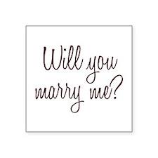 "Marry Me Square Sticker 3"" x 3"""