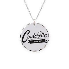 Cinderella Since 1697 Necklace
