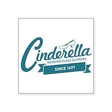"""Cinderella Since 1697 Square Sticker 3"""" x 3"""""""