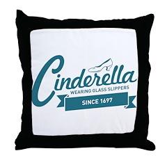 Cinderella Since 1697 Throw Pillow