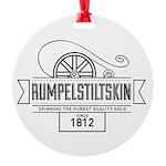 Rumpelstiltskin Since 1812 Round Ornament