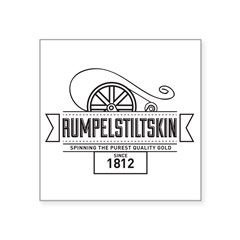 "Rumpelstiltskin Since 1812 Square Sticker 3"" x 3"""