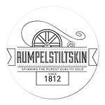 Rumpelstiltskin Since 1812 Round Car Magnet