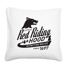 Little Red Riding Hood Since 1697 Square Canvas Pi