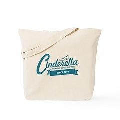 Cinderella Since 1697 Tote Bag