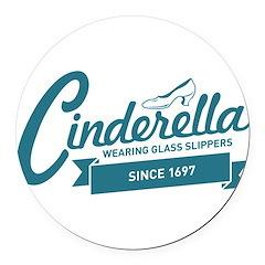 Cinderella Since 1697 Round Car Magnet