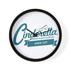 Cinderella Since 1697 Wall Clock