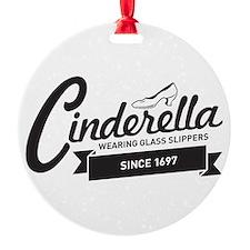 Cinderella Since 1697 Ornament