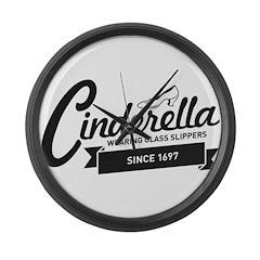 Cinderella Since 1697 Large Wall Clock