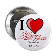 "Skinny Body Care 2.25"" Button"