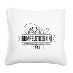 Rumpelstiltskin Since 1812 Square Canvas Pillow