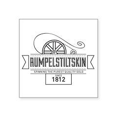 "Rumpelstiltskin Since 1812 Square Sticker 3"" x 3"""