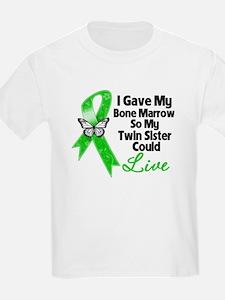Gave Bone Marrow Twin Sister T-Shirt