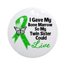 Gave Bone Marrow Twin Sister Ornament (Round)