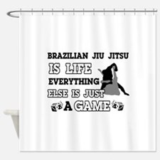 Brazilian Jiu Jitsu is life Shower Curtain