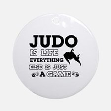 Judo is life Ornament (Round)