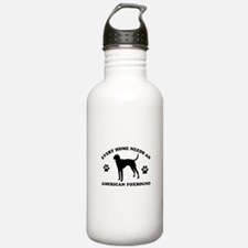 Every home needs an American Foxhound Water Bottle