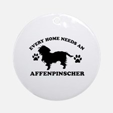Every home needs an Affenpinscher Ornament (Round)
