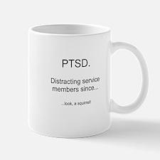 PTSD - Squirrel Distraction Mug