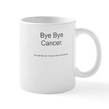 Cancer - Bye Bye 2 Mug