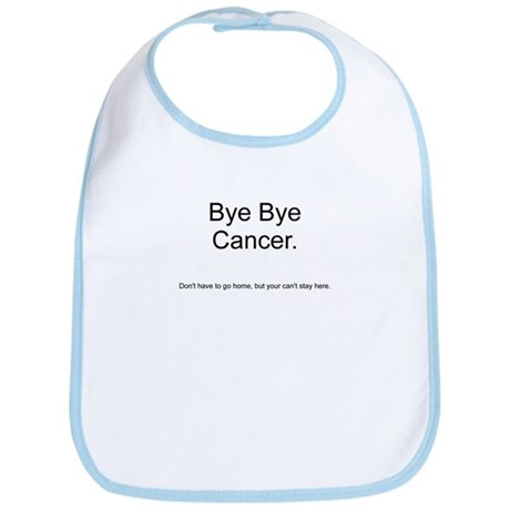 Cancer - Can't Stay here Bib