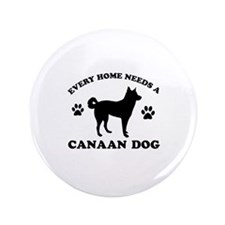 """Every home needs a Canaan Dog 3.5"""" Button (100 pac"""