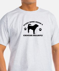 Every home needs a Chinese Sharpei T-Shirt