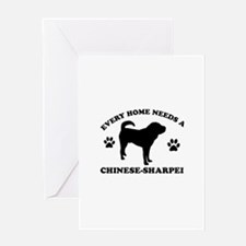 Every home needs a Chinese Sharpei Greeting Card