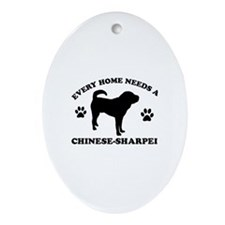 Every home needs a Chinese Sharpei Ornament (Oval)