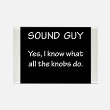 Sound Guy Knows Rectangle Magnet