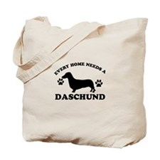 Every home needs a Daschund Tote Bag