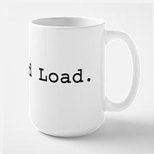 Lock and Load Large Mug