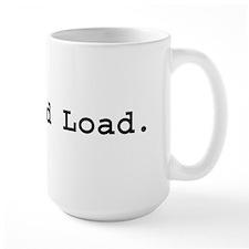 Lock and Load Mug
