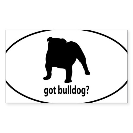 Got Bulldog? Oval Sticker