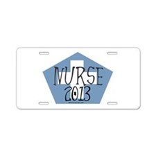 Nurse Graduate 2013 Aluminum License Plate