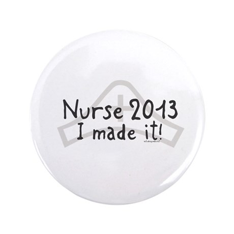 "Nurse Graduated 2013 3.5"" Button (100 pack)"