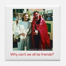 Why can't we all be friends?  Tile Coaster