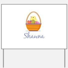 Easter Basket Shawna Yard Sign