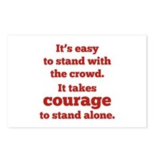 It Takes Courage To Stand Alone Postcards (Package