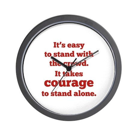 it takes great courage to stand alone It takes courage to stand alone i know so many people out there would benefit from this lifestyle whether they have a great deal of weight to lose or just want.