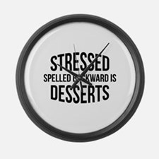 Stressed Spelled Backward Is Desserts Large Wall C