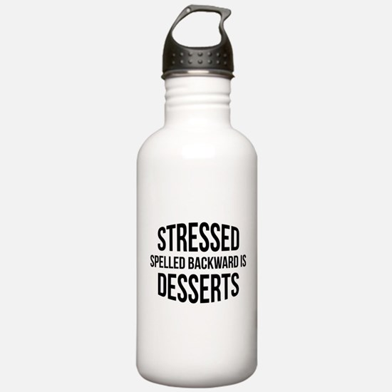 Stressed Spelled Backward Is Desserts Sports Water Bottle