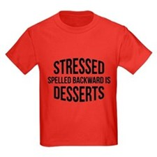 Stressed Spelled Backward Is Desserts T