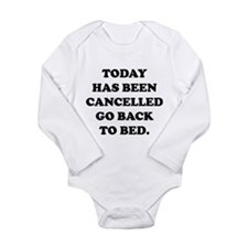 Today Has Been Cancelled Long Sleeve Infant Bodysu