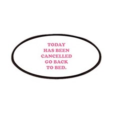 Today Has Been Cancelled Patches