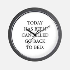 Today Has Been Cancelled Wall Clock