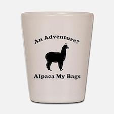 An Adventure? Alpaca My Bags Shot Glass