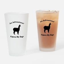 An Adventure? Alpaca My Bags Drinking Glass