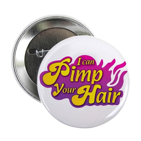 I Can Pimp Your Hair Button